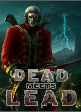 Dead meets Lead