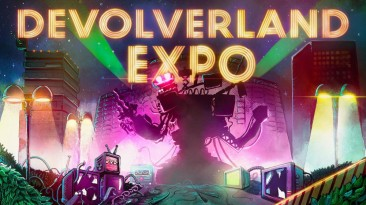 Обзор Devolverland Expo - просто реклама игр или главное приключение лета?
