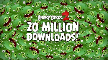 Angry Birds 2 скачали 20 миллионов раз