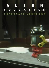 Обложка игры Alien Isolation: Corporate Lockdown