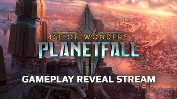 Анонс показа геймплея Age of Wonders: Planetfall