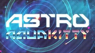 Через несколько дней состоится премьера Astro Aqua Kitty на PS Vita