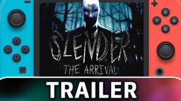 Анонсирующий трейлер Slender: The Arrival для Nintendo Switch