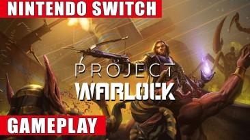 Геймплей Switch-версии Project Warlock