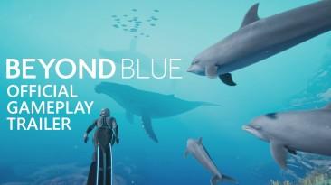Beyond Blue - новый трейлер и дата релиза