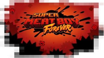 "Super Meat Boy Forever ""Саундтрек"""