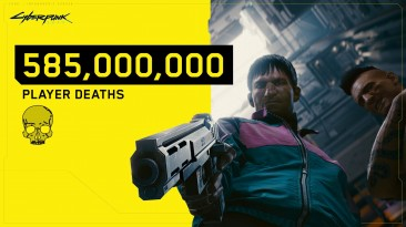 Игроки в Cyberpunk 2077 умерли за Ви 585 млн раз