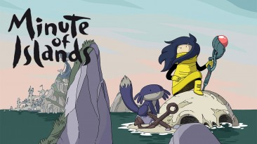 Опубликован геймплей инди-адвенчуры Minute Of Islands