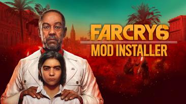 "Far Cry 6 ""Установщик модов - FC6 Mod Installer"""