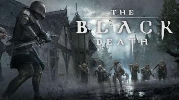 Вышел трейлер раннего доступа The Black Death