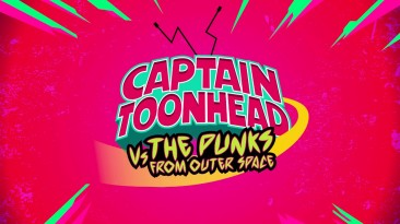 Новый тизер и геймплейный трейлер Captain ToonHead vs the Punks from Outer Space