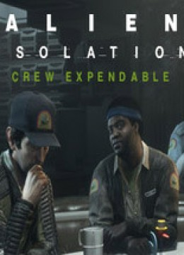 Alien Isolation: Crew Expendable