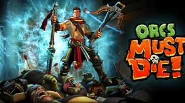 """Дилогия """"Orcs Must Die!"""" с 90% скидкой в Стиме"""