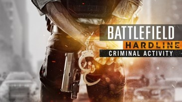 """""""Battlefield Hardline. Преступность"""" бесплатно в origin"""