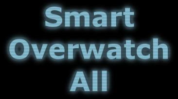 """XCOM 2 """"[WotC] Smart Overwatch All"""""""