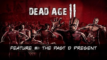 Особенности тактического выживания в новом ролике для Dead Age 2