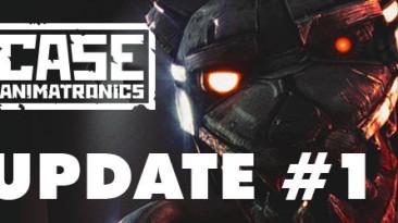 "Патч CASE: Animatronics ""Update 1"""