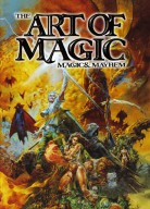 Magic & Mayhem: The Art of Magic