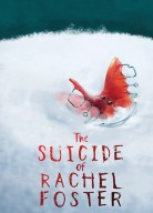 Suicide of Rachel Foster, the