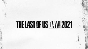 Naughty Dog празднует The Last Of Us Day 2021, не объявляя о Factions 2