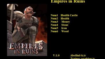 Empires in Ruins: Трейнер/Trainer (+6) [1.0] {Abolfazl.k}