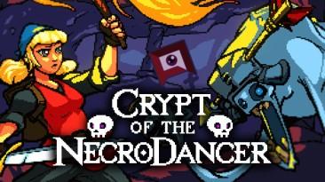 Crypt of the NecroDancer выйдет и на Switch