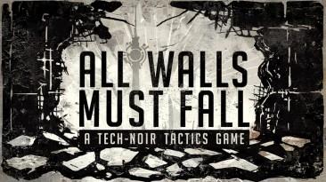 Экшн All Walls Must Fall расскажет об альтернативной Холодной войне