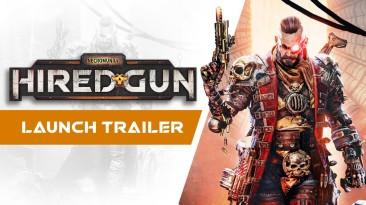 Релизный трейлер к выходу Necromunda: Hired Gun