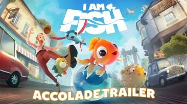 Хвалебный трейлер I Am Fish