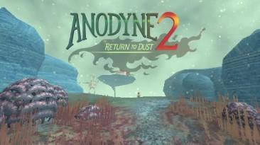 Anodyne 2: Return to Dust - тизер трейлер к выходу игры