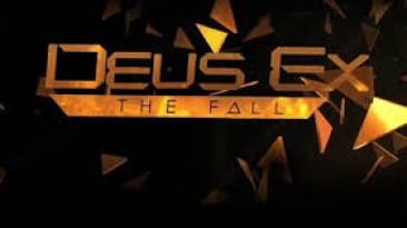 Deus Ex: The Fall - микротранзакции и прохождение за 6 часов + геймплейный трейлер