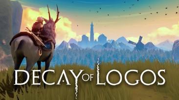 Первые 30 минут предстоящего приключения Decay of Logos
