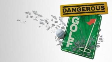 Dangerous Golf: От гонок - к гольфу