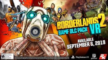 Вышло дополнение Bad Ass Mega Fun для Borderlands 2 VR
