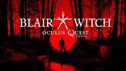 Blair Witch выйдет для Oculus Quest