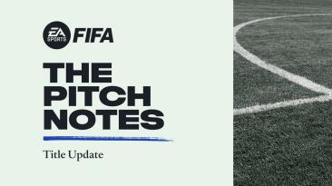 Для FIFA22 вышло первое обновления после релиза