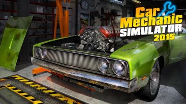 Car Mechanic Simulator выкручивает все гайки на своём пути к ПК