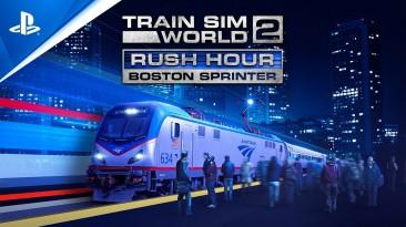 Трейлер DLC Rush Hour - Boston Sprinter для Train Sim World 2