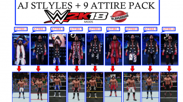 "WWE 2K18 ""AJ Styles + 9 Attire Pack MOD"""