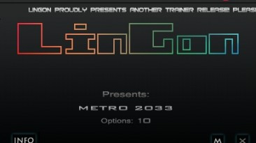 Metro 2033: Трейнер/Trainer (+10) [1.2: STEAM] {LinGon}