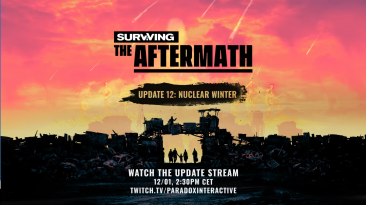 Тизер обновления Surviving the Aftermath: Nuclear Winter