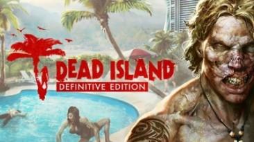 Dead Island: Definitive Edition: Трейнер/Trainer (+11) [1.1.2] {MrAntiFun}