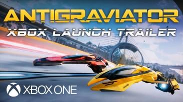 Уже в следующую пятницу на Xbox One появится футуристический рейсинг Antigraviator