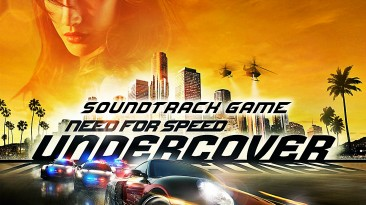 """Need for Speed: Undercover """"Unofficial Motion Picture Soundtrack"""""""