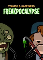 Cyanide & Happiness: Freakpocalypse