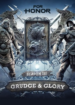 For Honor - Grudge and Glory