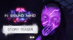 """В Steam теперь можно бесплатно опробовать ужастик """"In Sound Mind"""""""