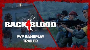 Back 4 Blood - показали игру за людей и зомби