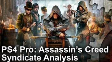 Графика Assassin's Creed Syndicate - PS4 Pro vs PS4 vs PC