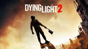 Технические особенности, продолжительность игры и многое другое из свежего интервью разработчиков Dying Light 2